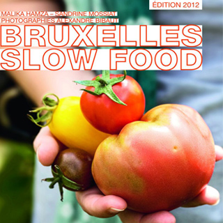 Le guide du slow food à Bruxelles !