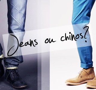 Jeans ou chinos ?