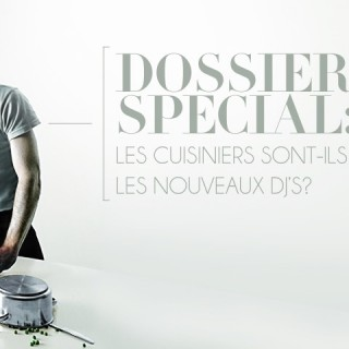 Les cuisiniers sont-ils les nouveaux DJ?