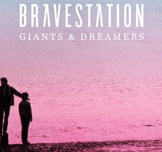 L'Album de la semaine ! Giant & Dreamers by Bravestation