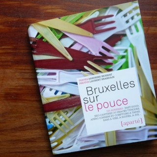 Manger sur le pouce  Bruxelles (Le livre)