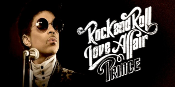 KING OF FUNK (PRINCE) IS BACK WITH 'ROCK & ROLL LOVE AFFAIR'