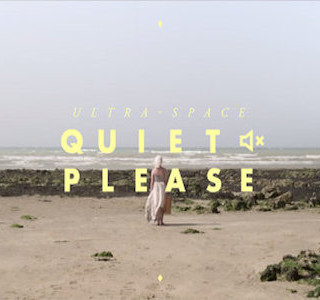 MUSIC : Ultraspace by Quiet Please (New)