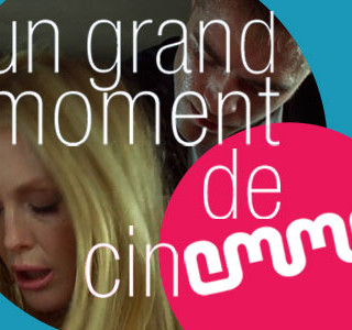 UN GRAND MOMENT DE CINEMMA (19/05/14)… OU PAS !