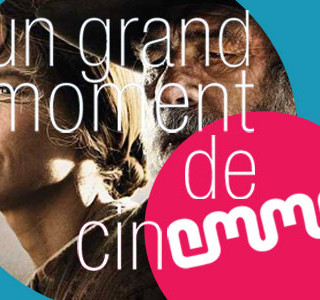 UN GRAND MOMENT DE CINEMMA (18/05/14)… OU PAS !