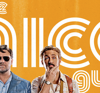 CINEMA : The Nice Guys